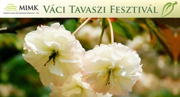 79665130205121302_vaci_tavaszi_fesztival_2013